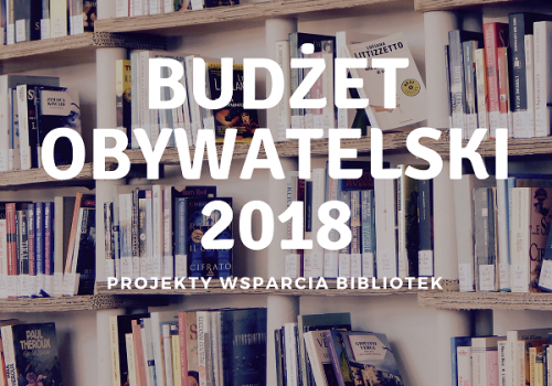 Biblioteczny Budżet Obywatelski